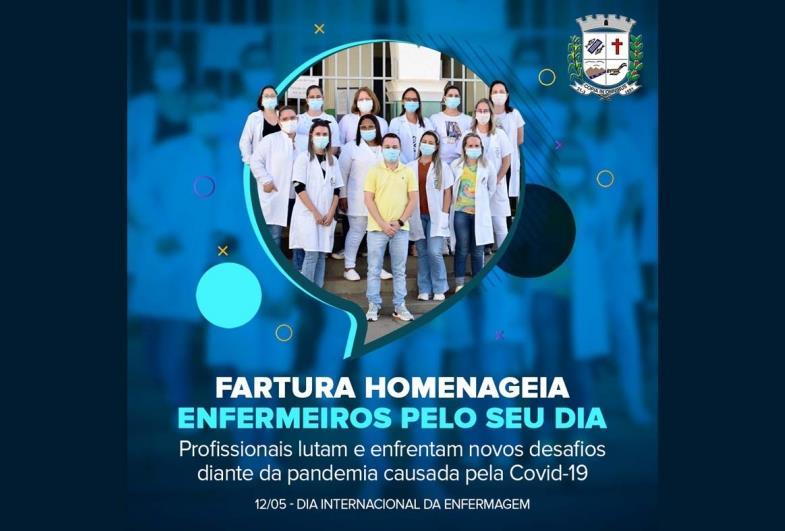 Fartura faz homenagem aos profissionais de enfermagem, que lutam e enfrentam novos desafios diante da Pandemia causada pela Covid-19