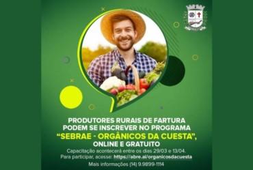 """Produtores rurais de Fartura podem se inscrever no """"Programa Sebrae - Orgânicos da Cuesta"""""""