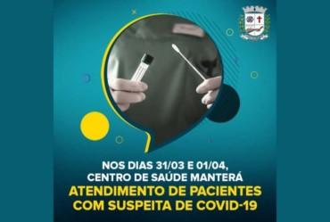 Feriado municipal será de atendimento a pacientes com suspeita de Covid-19