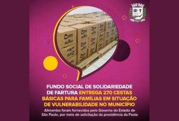 Fundo Social de Solidariedade de Fartura entrega cestas básicas para famílias em situação de vulnerabilidade