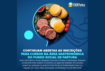 Continuam abertas as inscrições para cursos na área gastronômica do Fundo Social de Fartura