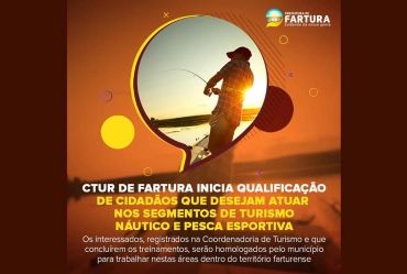 CTur de Fartura inicia qualificação de cidadãos que desejam atuar nos segmentos de Turismo Náutico e Pesca Esportiva