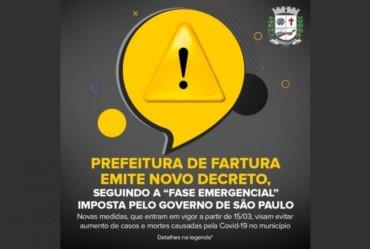 """Prefeitura de Fartura emite novo decreto, seguindo a """"Fase Emergencial"""" imposta pelo Governo de São Paulo"""
