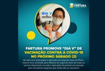 """Fartura promove """"Dia V"""" de vacinação contra a Covid-19 no próximo sábado (2)"""