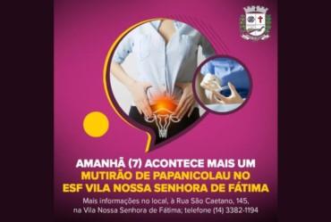 Amanhã (7) acontece mais um Mutirão de Papanicolau no ESF Vila Nossa Senhora de Fátima