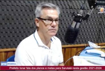 Em entrevista a imprensa, prefeito Isnar anuncia suas metas para o desenvolvimento nesta nova gestão em Sarutaiá