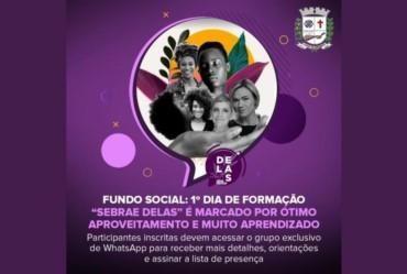 """Fundo Social: Primeiro dia de formação """"Sebrae Delas"""" é marcado por ótimo aproveitamento das mulheres farturenses"""