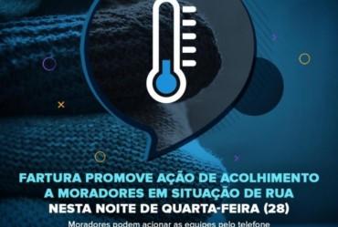 Fartura promove ação de acolhimento a moradores em situação de rua nesta noite de quarta-feira (28)
