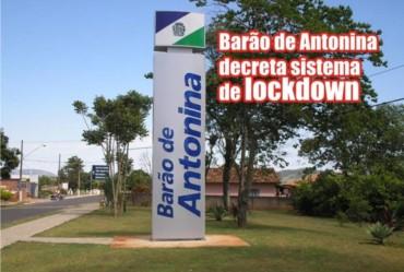 Barão de Antonina decreta sistema de lockdown