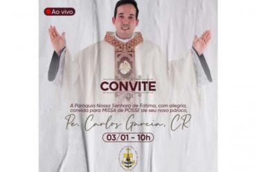 A Paróquia Nossa Senhora de Fátima convida para missa de posse de seu novo padre