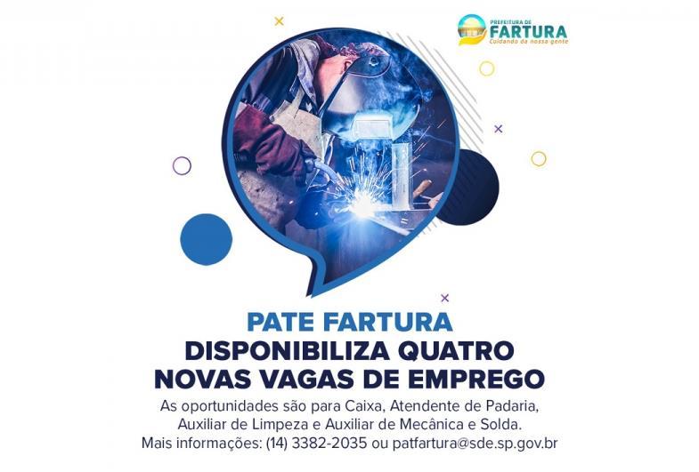 PATE Fartura disponibiliza quatro novas vagas de emprego