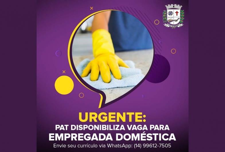 Urgente: PAT disponibiliza vaga para Empregada Doméstica