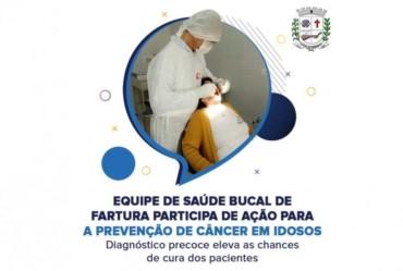 Fartura inicia Campanha de Prevenção ao Câncer Bucal em Idosos