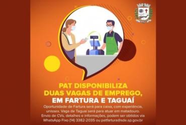 PAT disponibiliza duas vagas de emprego, em Fartura e Taguaí