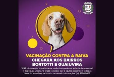 VISA informa que vacinação contra a Raiva chegará aos bairros Bortotti e Guaiuvira