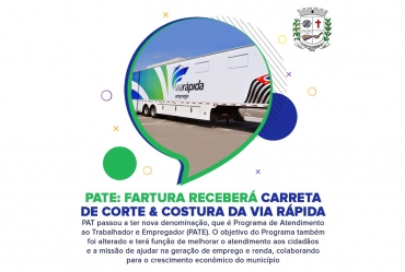 Município de Fartura vai receber Carreta de Corte & Costura do Programa Via Rápida