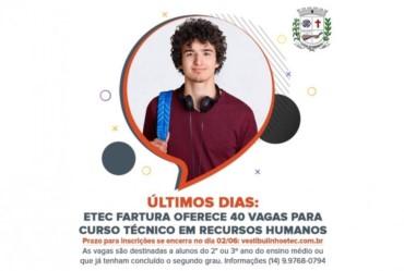 Últimos dias: ETEC Fartura oferece 40 vagas para Curso Técnico em Recursos Humanos