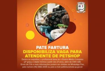 PATE disponibiliza vaga para atendente de Petshop