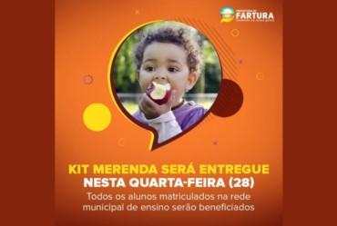 KIT MERENDA SERÁ ENTREGUE NESTA QUARTA-FEIRA (28) EM FARTURA