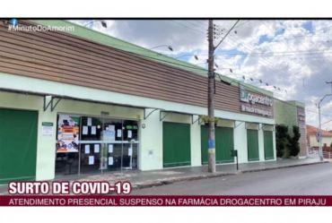 Drogacentro de Piraju fecha após proprietária e 12 funcionários pegarem Covid-19